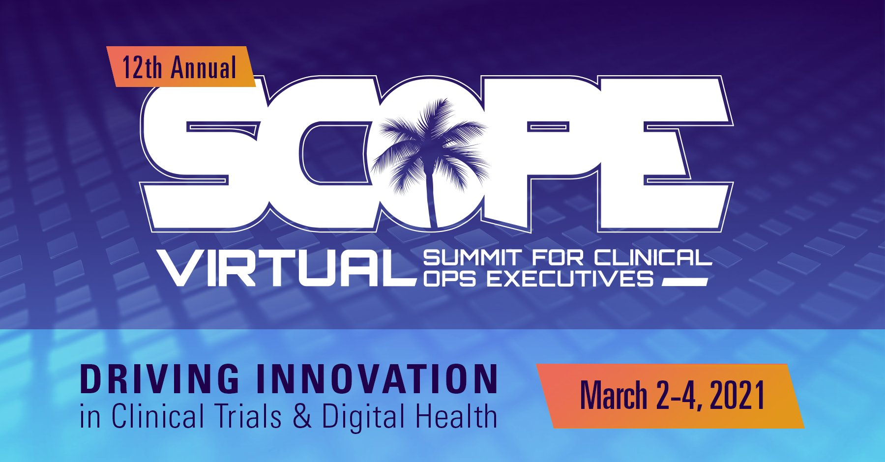 Driving innovation in clinical trials and digital health: Impressions from SCOPE 2021