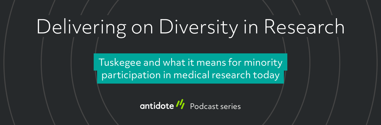 Delivering on Diversity: Tuskegee and what it means for minority participation in medical research today