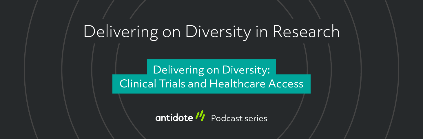 Delivering on Diversity: Clinical Trials and Healthcare Access