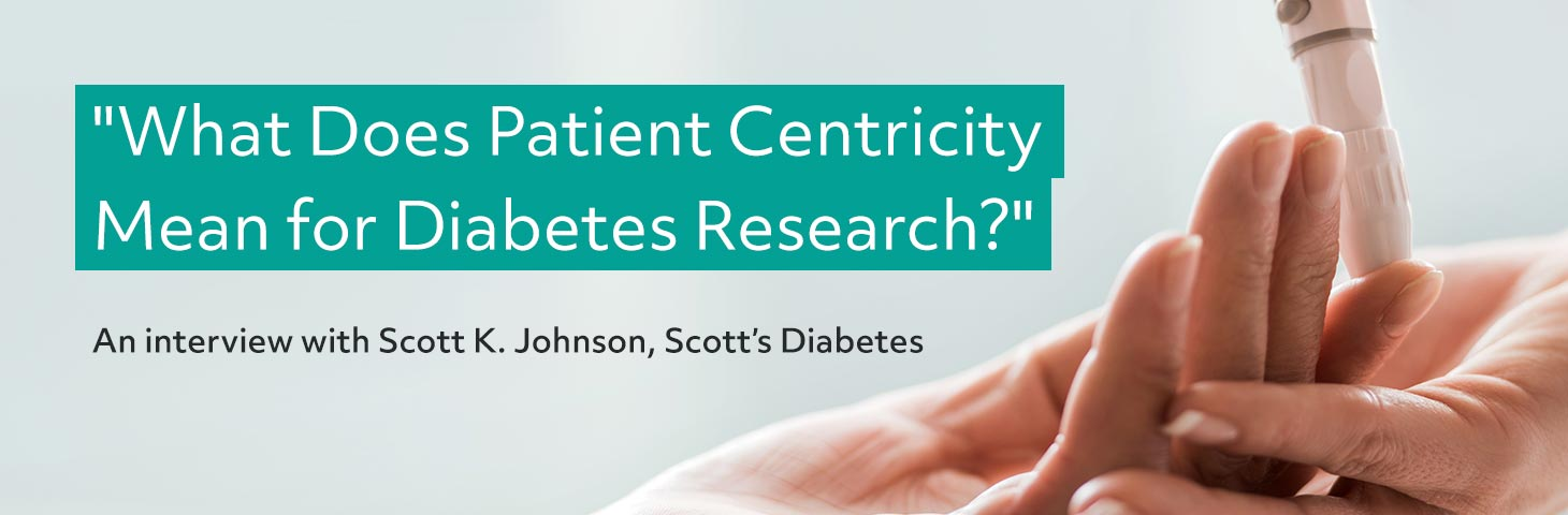 What Does Patient Centricity Mean for Diabetes Research?